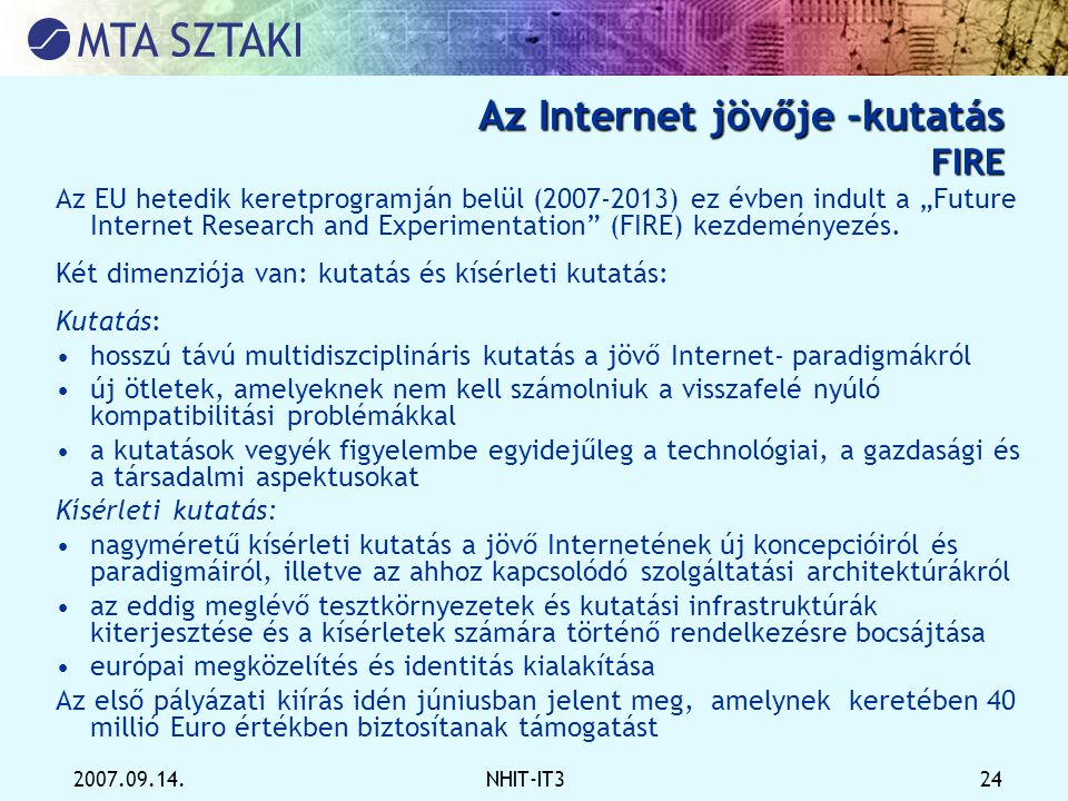 Az Internet jövője -kutatás FIRE