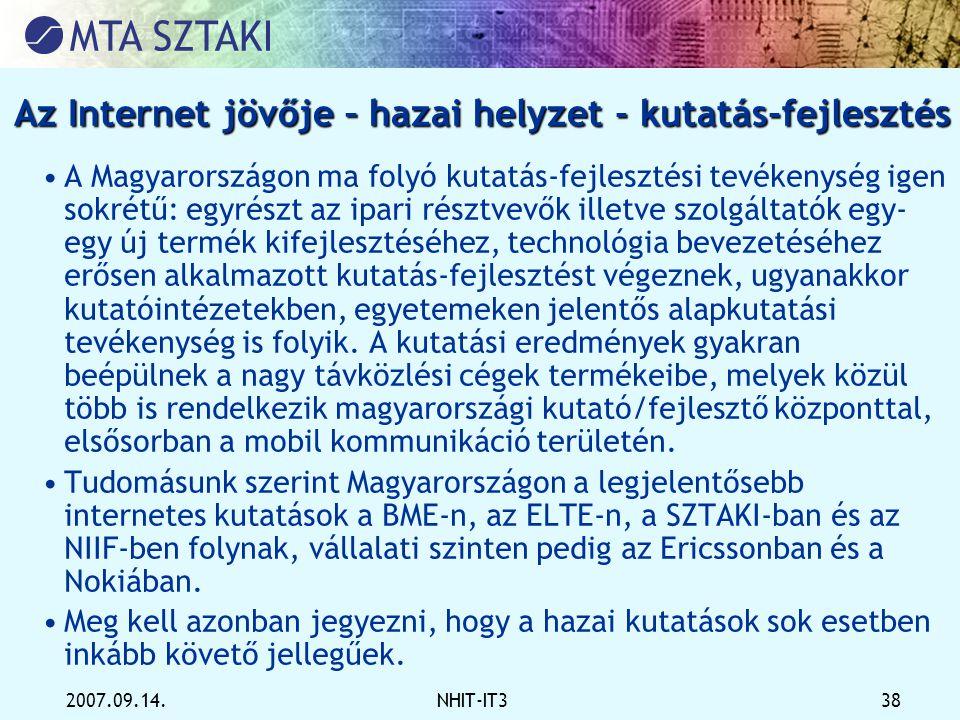 Az Internet jövője – hazai helyzet - kutatás-fejlesztés