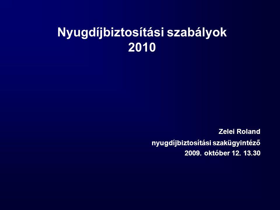 Nyugdíjbiztosítási szabályok 2010