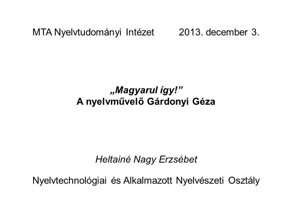 MTA Nyelvtudományi Intézet 2013. december 3.