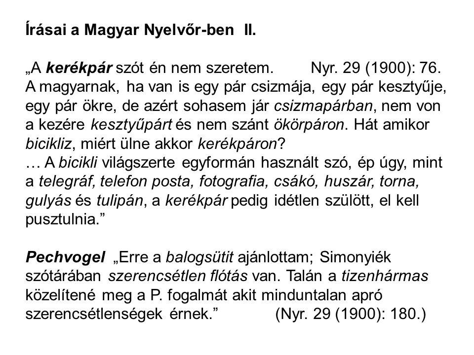 Írásai a Magyar Nyelvőr-ben II.