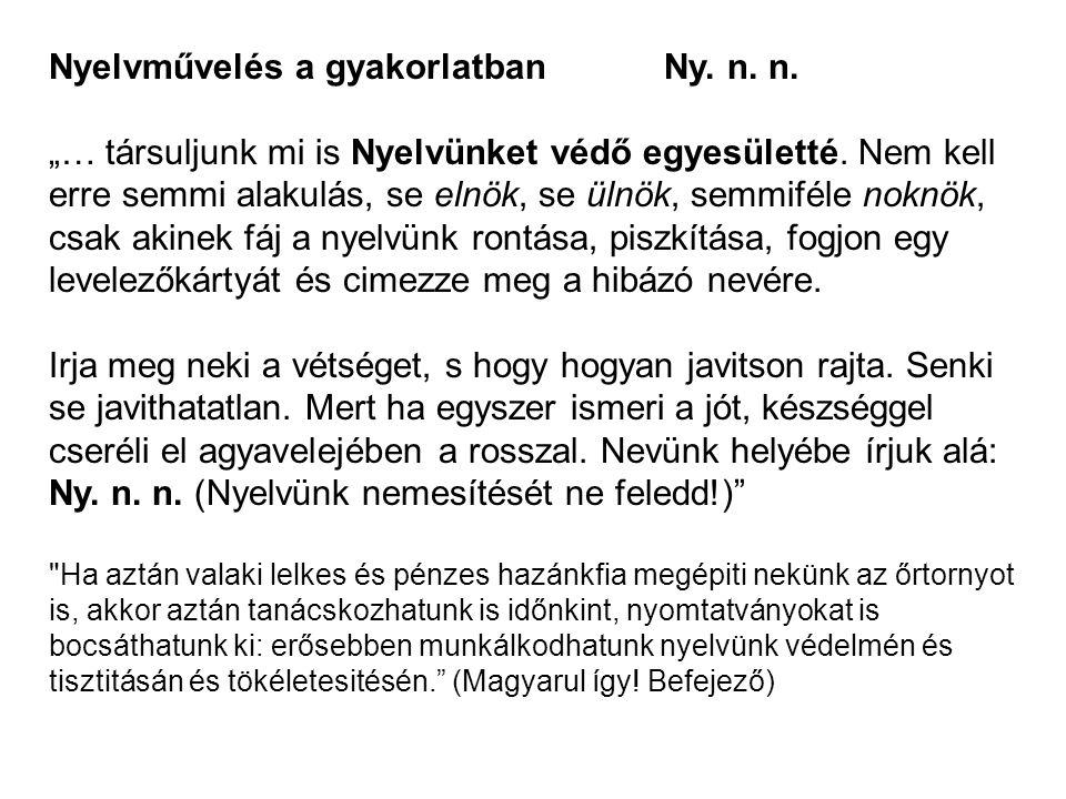 Nyelvművelés a gyakorlatban Ny. n. n.