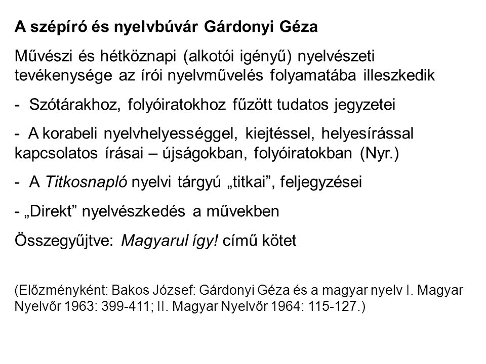 A szépíró és nyelvbúvár Gárdonyi Géza
