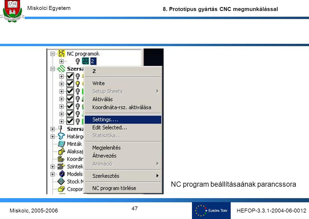 NC program beállításaának parancssora