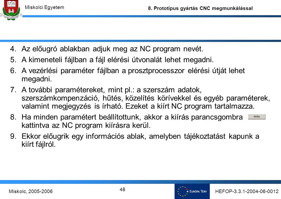 Az előugró ablakban adjuk meg az NC program nevét.