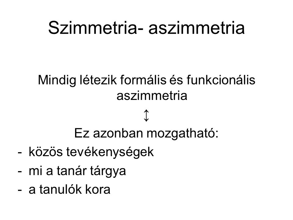 Szimmetria- aszimmetria