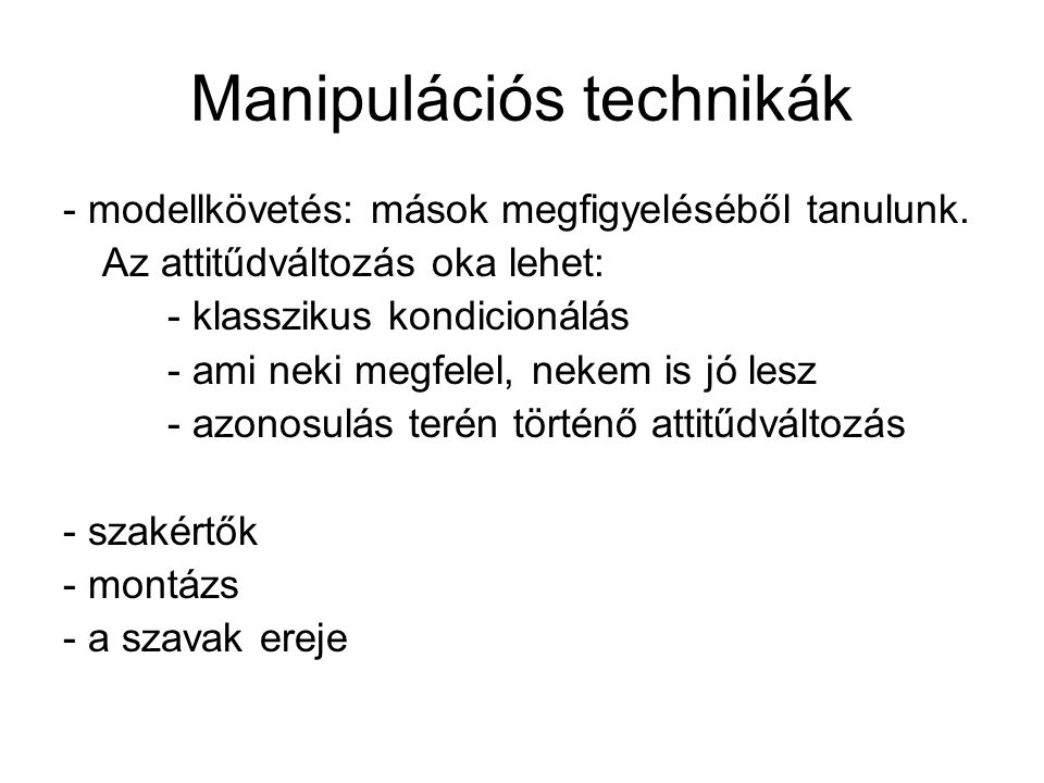 Manipulációs technikák