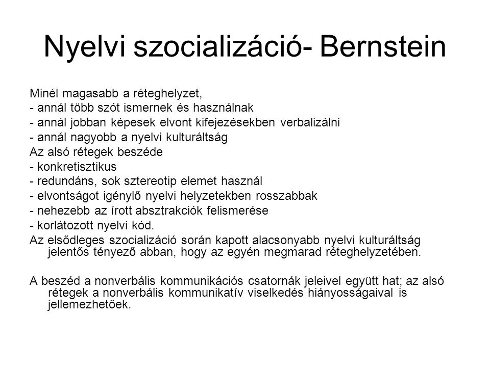 Nyelvi szocializáció- Bernstein