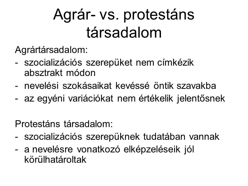 Agrár- vs. protestáns társadalom