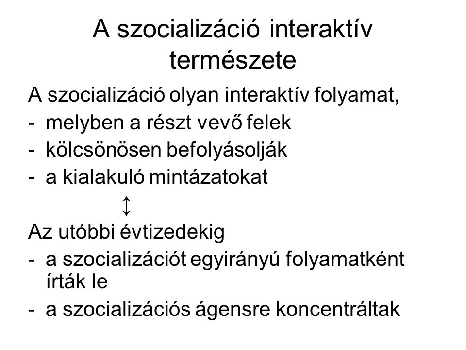 A szocializáció interaktív természete