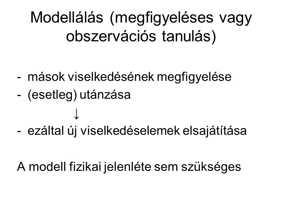 Modellálás (megfigyeléses vagy obszervációs tanulás)