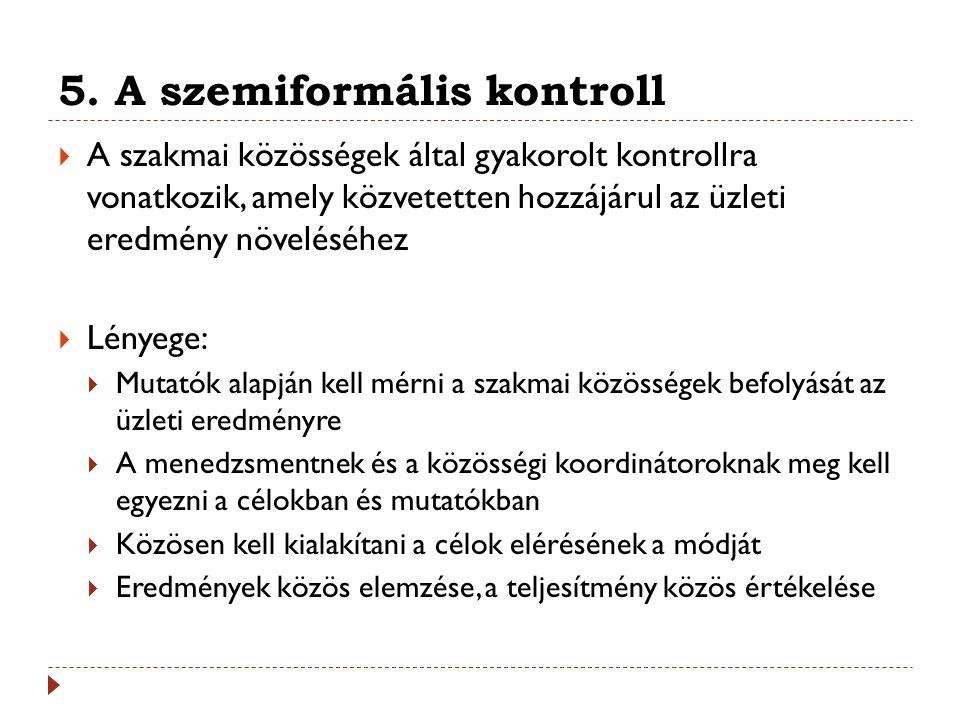 5. A szemiformális kontroll