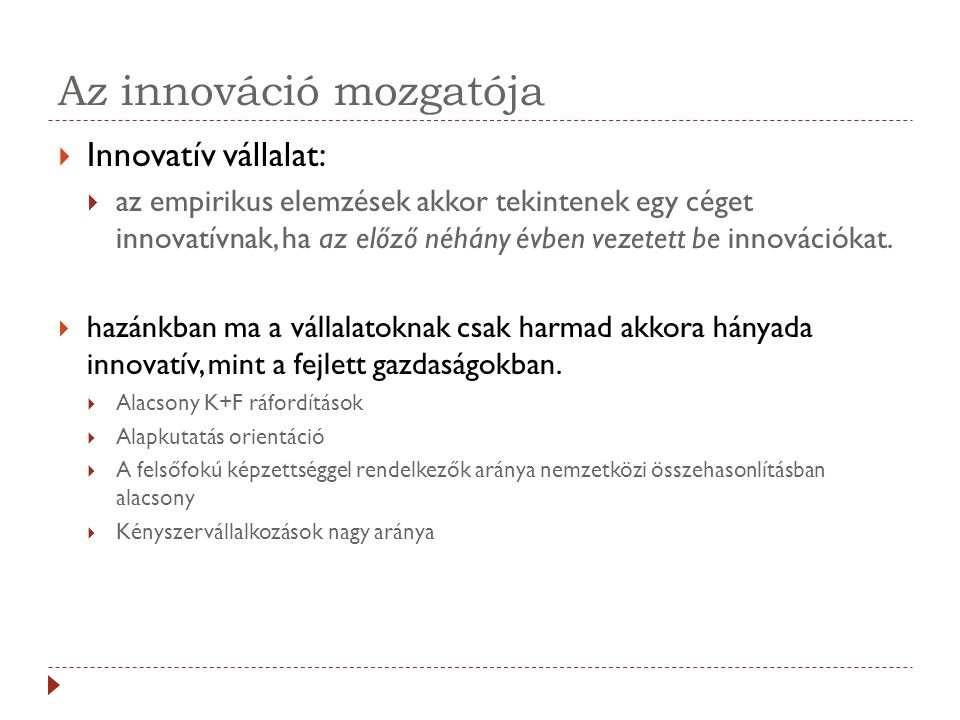 Az innováció mozgatója