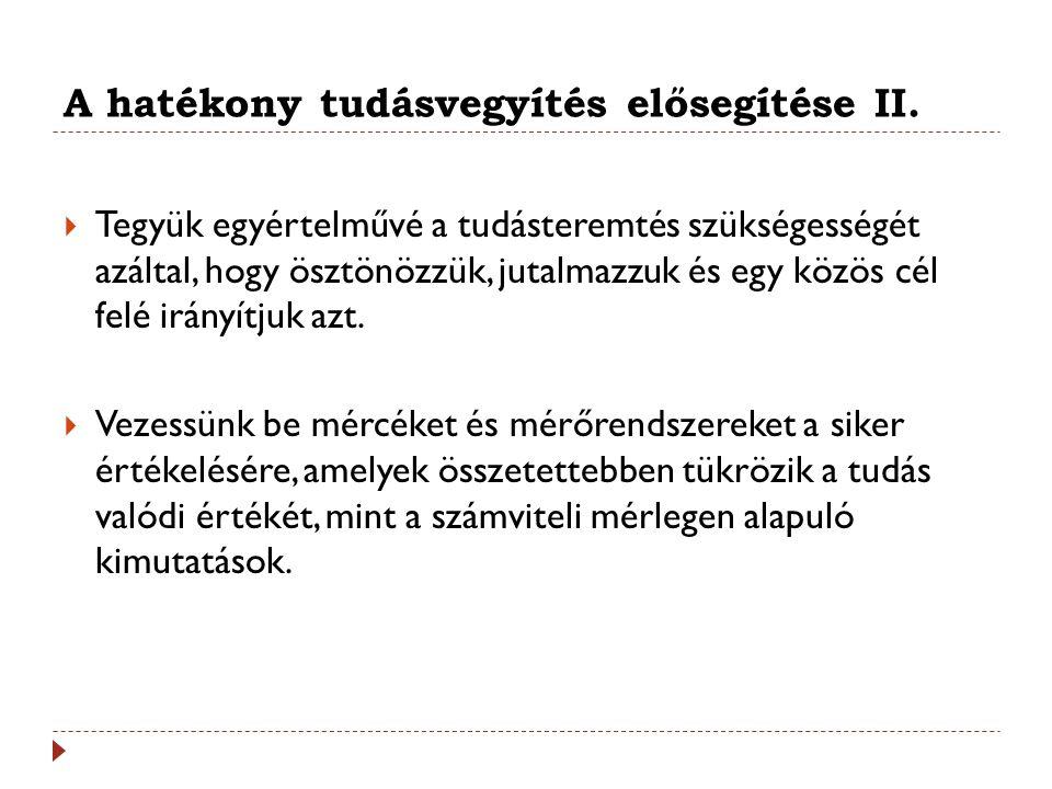 A hatékony tudásvegyítés elősegítése II.