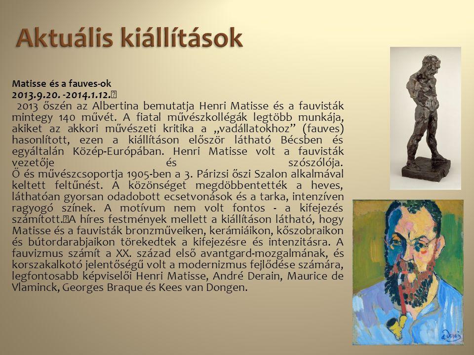 Aktuális kiállítások 2013.9.20. -2014.1.12.