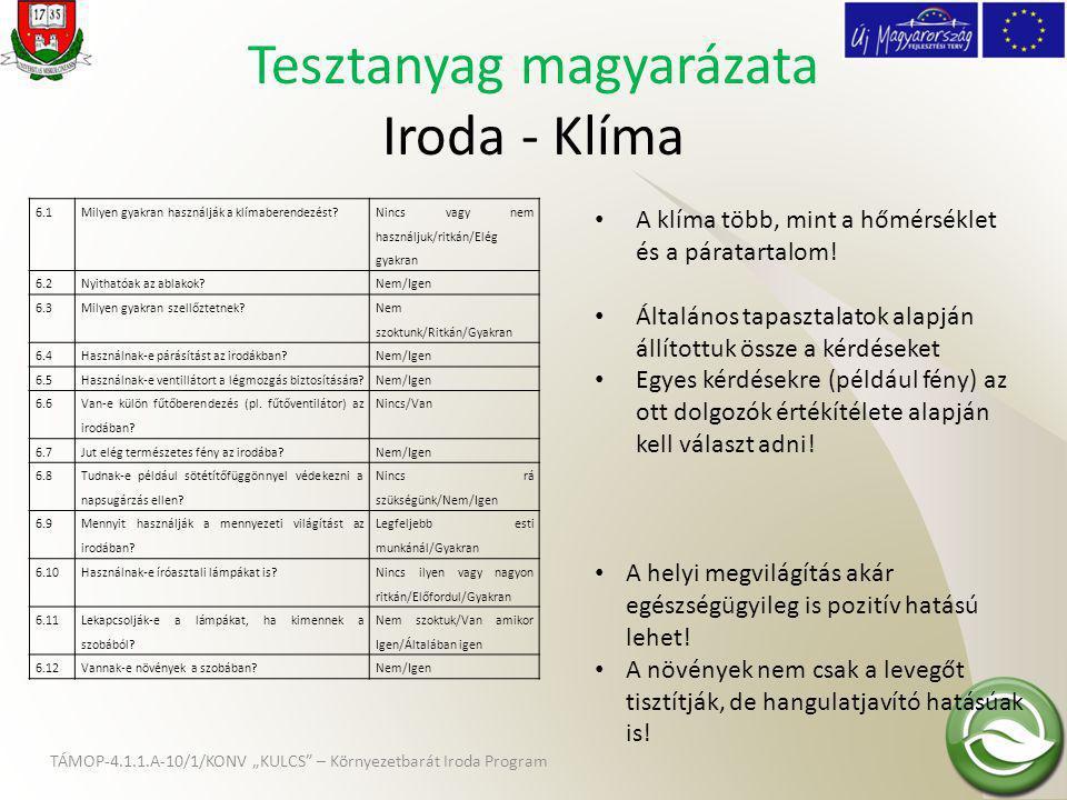 Tesztanyag magyarázata Iroda - Klíma