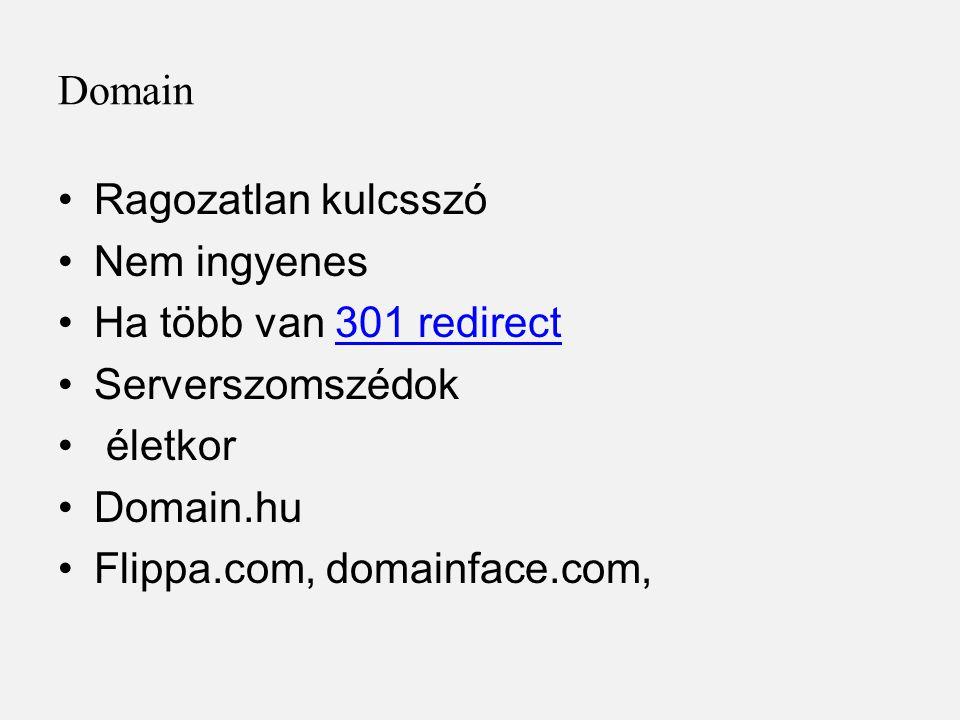 Domain Ragozatlan kulcsszó. Nem ingyenes. Ha több van 301 redirect. Serverszomszédok. életkor. Domain.hu.