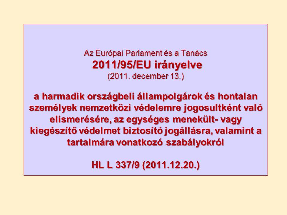 Az Európai Parlament és a Tanács 2011/95/EU irányelve (2011