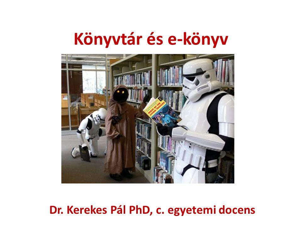 Dr. Kerekes Pál PhD, c. egyetemi docens