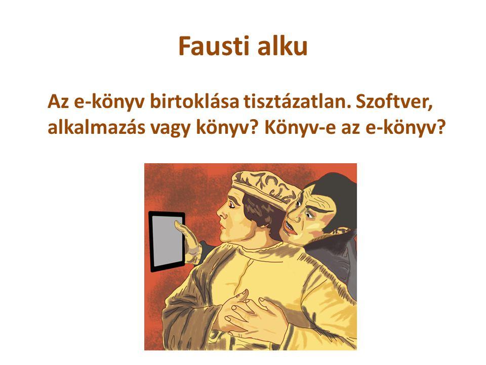 Fausti alku Az e-könyv birtoklása tisztázatlan. Szoftver, alkalmazás vagy könyv.