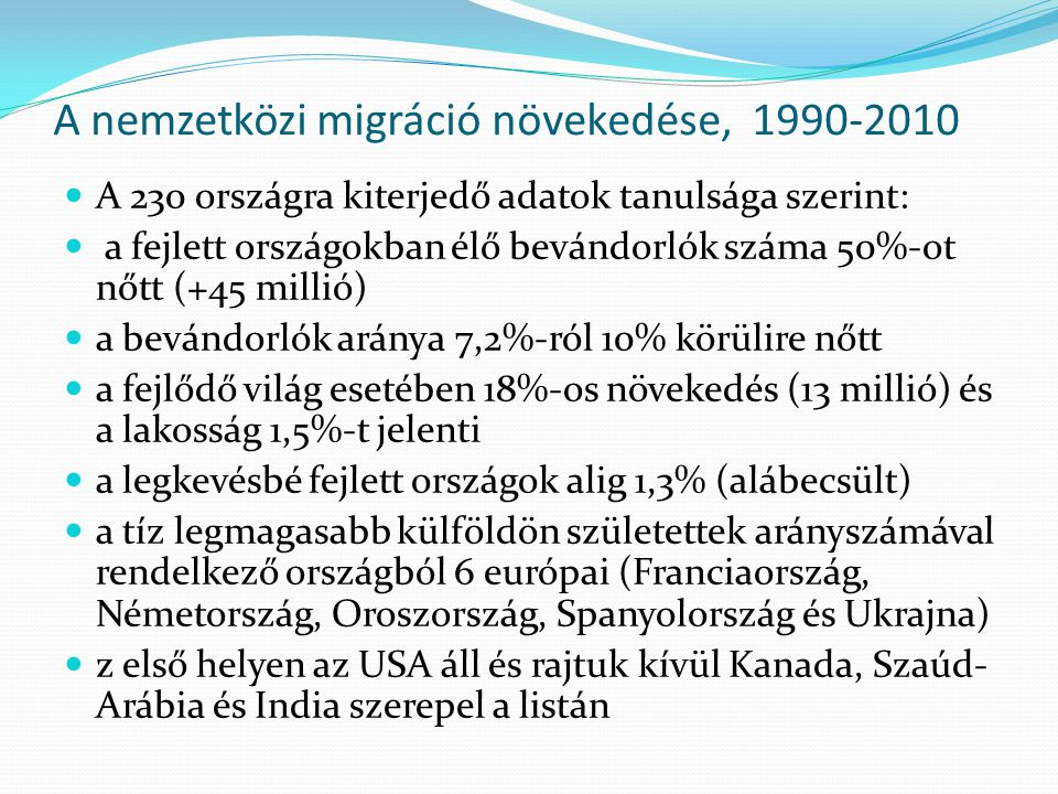A nemzetközi migráció növekedése, 1990-2010