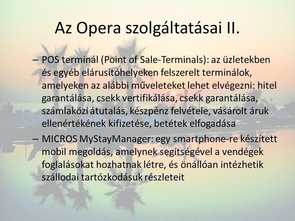 Az Opera szolgáltatásai II.