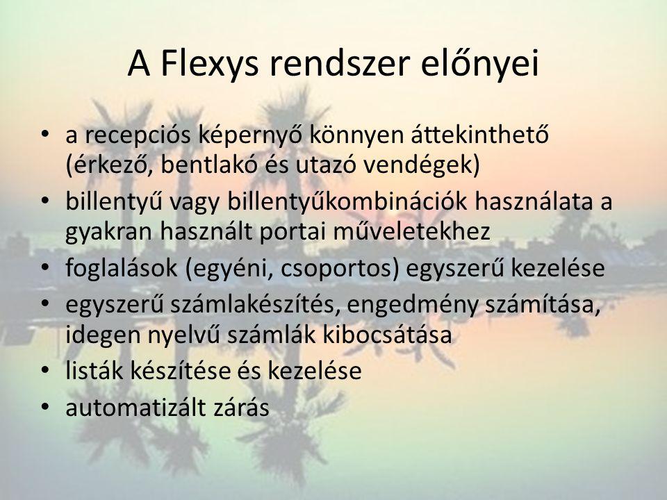 A Flexys rendszer előnyei