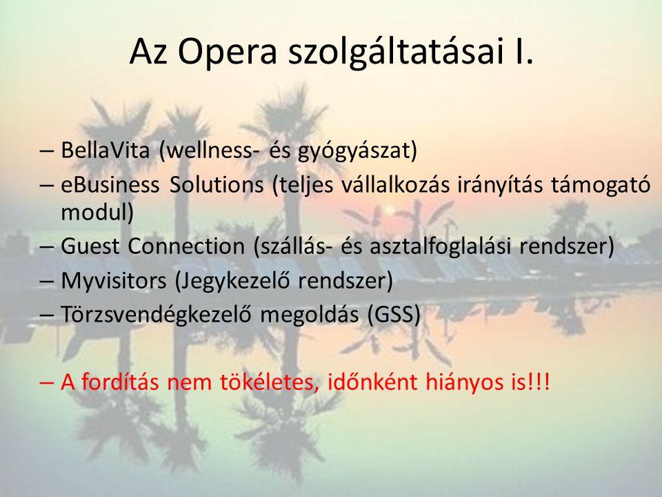 Az Opera szolgáltatásai I.