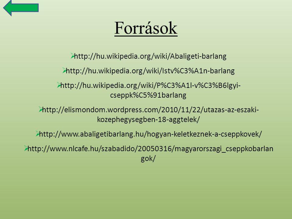 http://hu.wikipedia.org/wiki/P%C3%A1l-v%C3%B6lgyi- cseppk%C5%91barlang