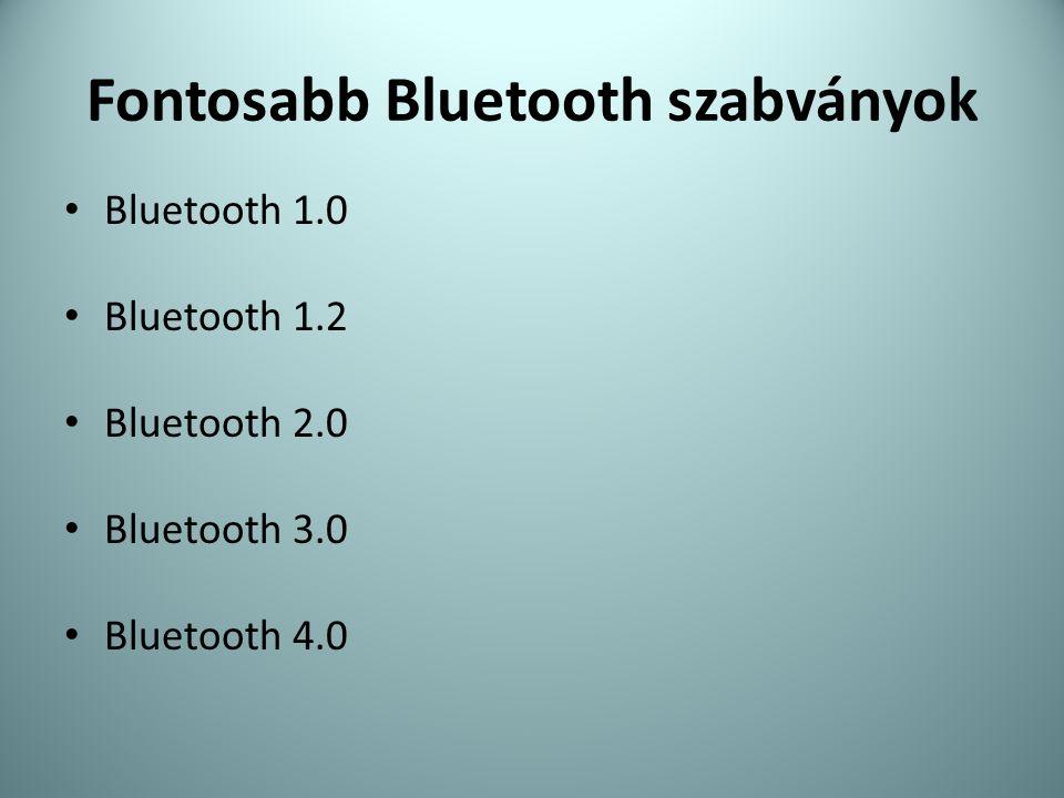 Fontosabb Bluetooth szabványok