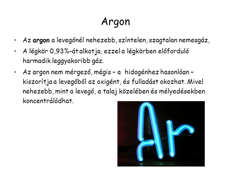 Argon Az argon a levegőnél nehezebb, színtelen, szagtalan nemesgáz,