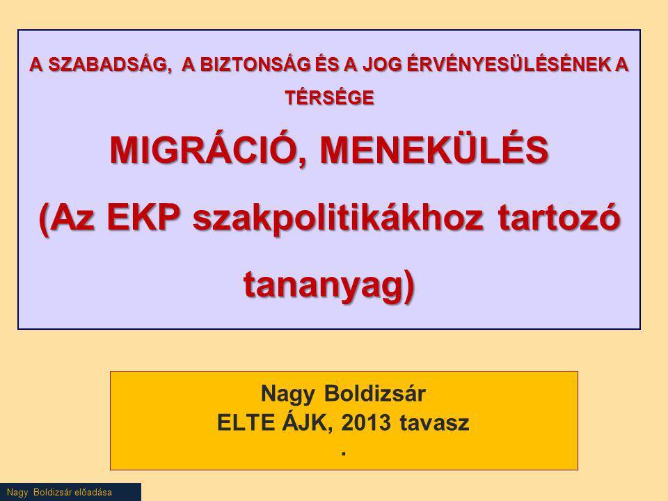 Nagy Boldizsár ELTE ÁJK, 2013 tavasz .