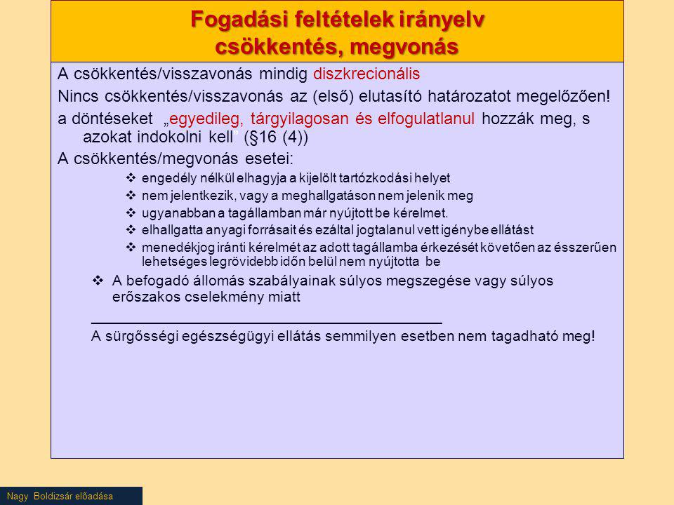Fogadási feltételek irányelv csökkentés, megvonás