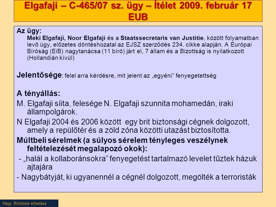 Elgafaji – C-465/07 sz. ügy – Ítélet 2009. február 17 EUB