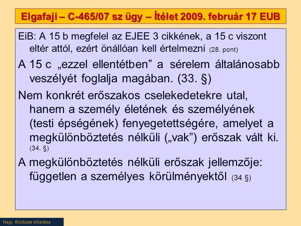 Elgafaji – C-465/07 sz ügy – Ítélet 2009. február 17 EUB