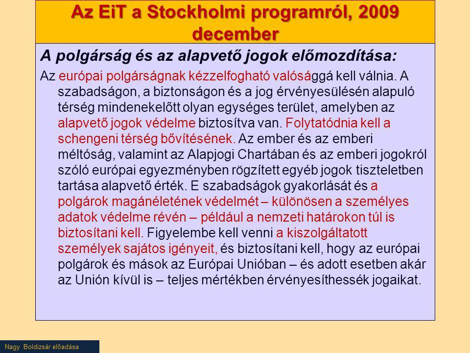 Az EiT a Stockholmi programról, 2009 december