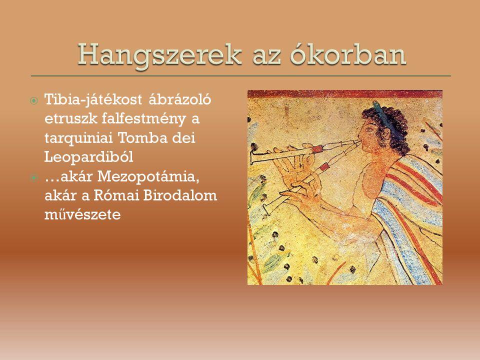 Hangszerek az ókorban Tibia-játékost ábrázoló etruszk falfestmény a tarquiniai Tomba dei Leopardiból.