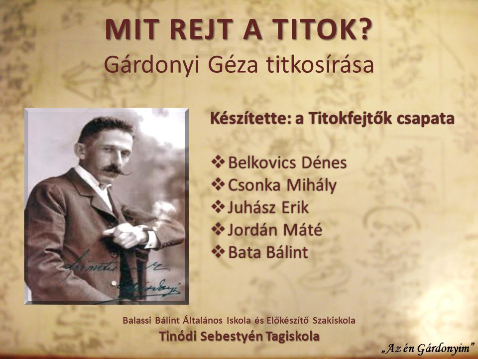 Mit rejt a titok Gárdonyi Géza titkosírása