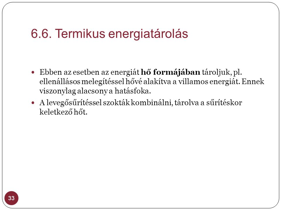 6.6. Termikus energiatárolás