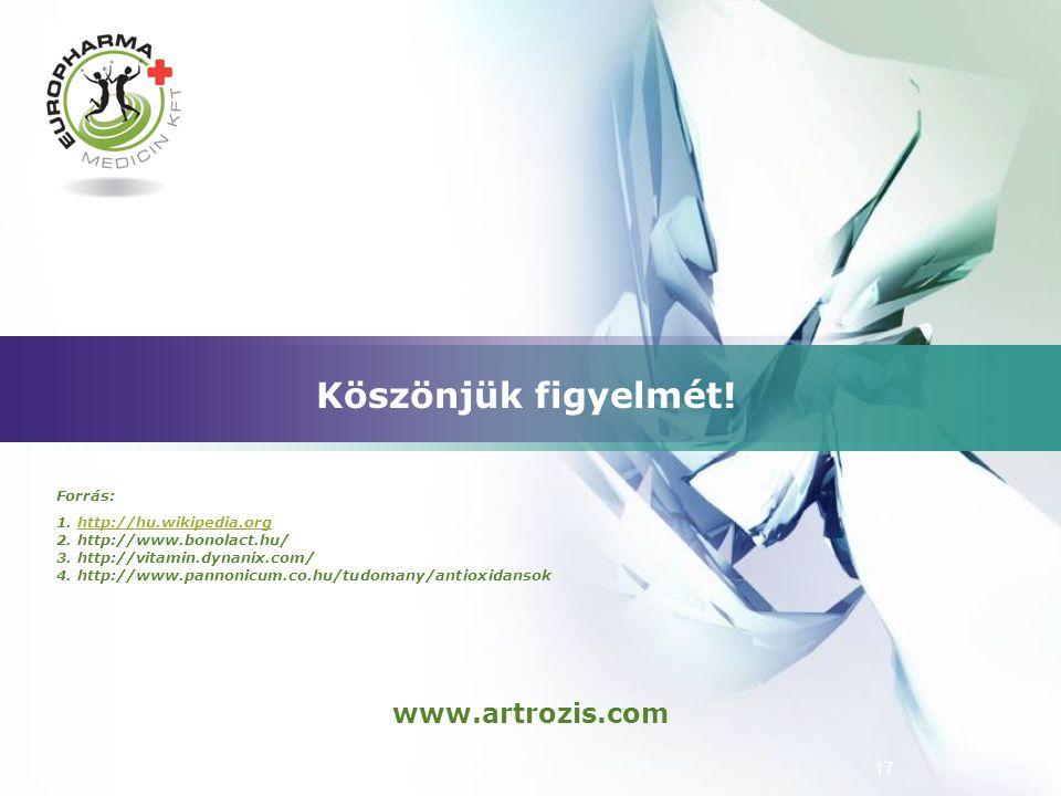 Köszönjük figyelmét! www.artrozis.com Forrás: