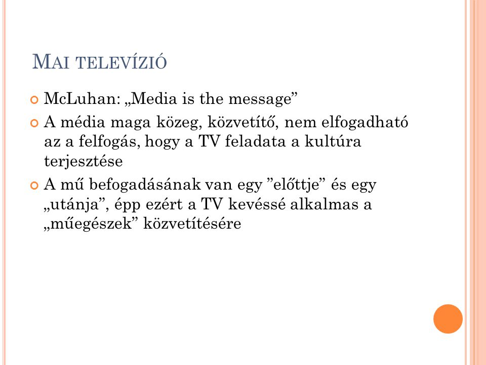 "Mai televízió McLuhan: ""Media is the message"