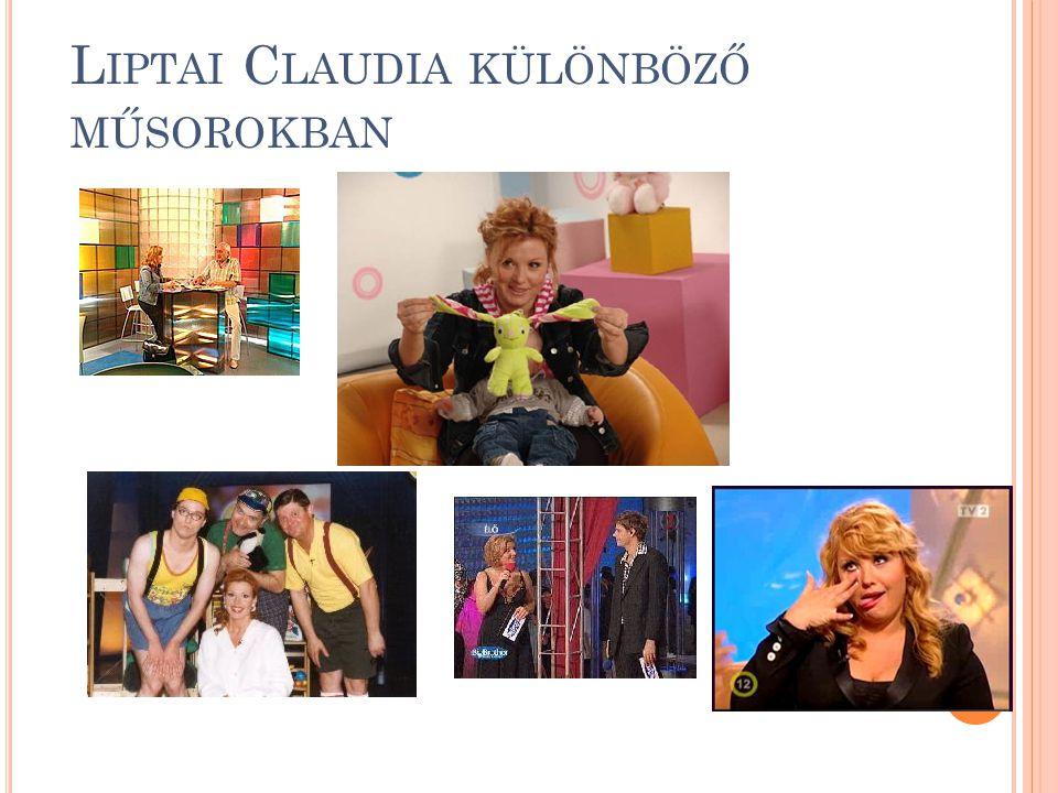 Liptai Claudia különböző műsorokban