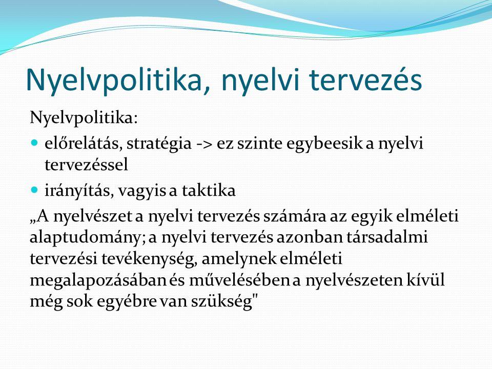 Nyelvpolitika, nyelvi tervezés