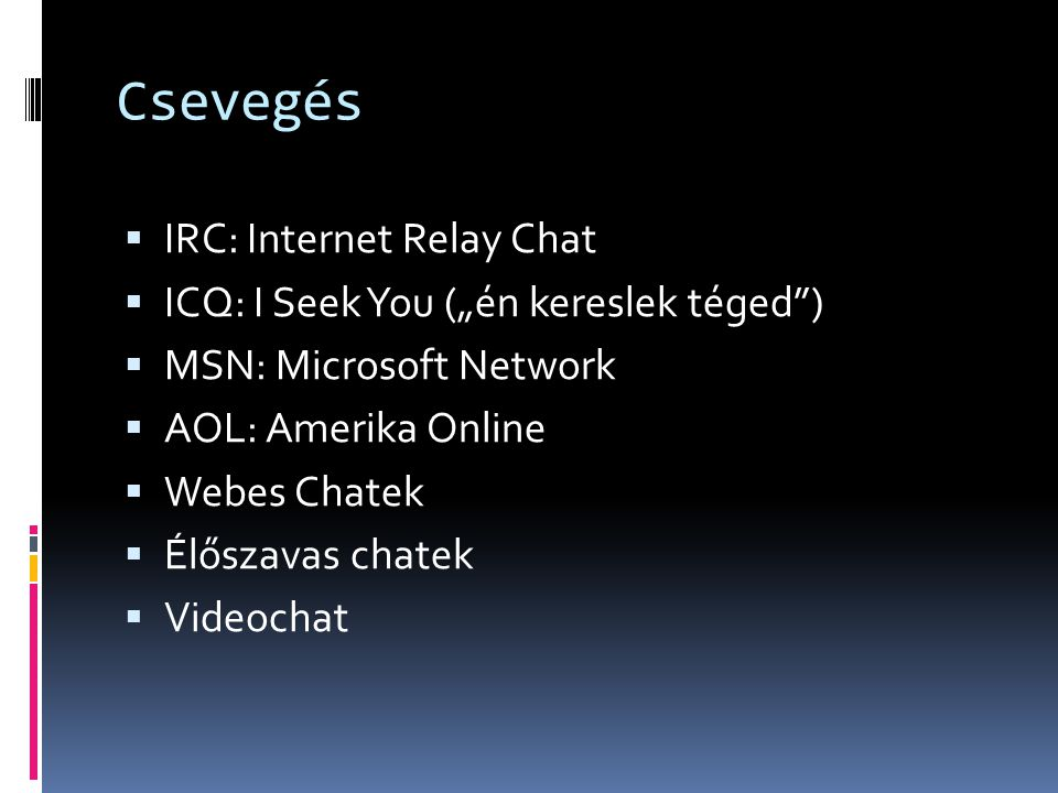 Csevegés IRC: Internet Relay Chat