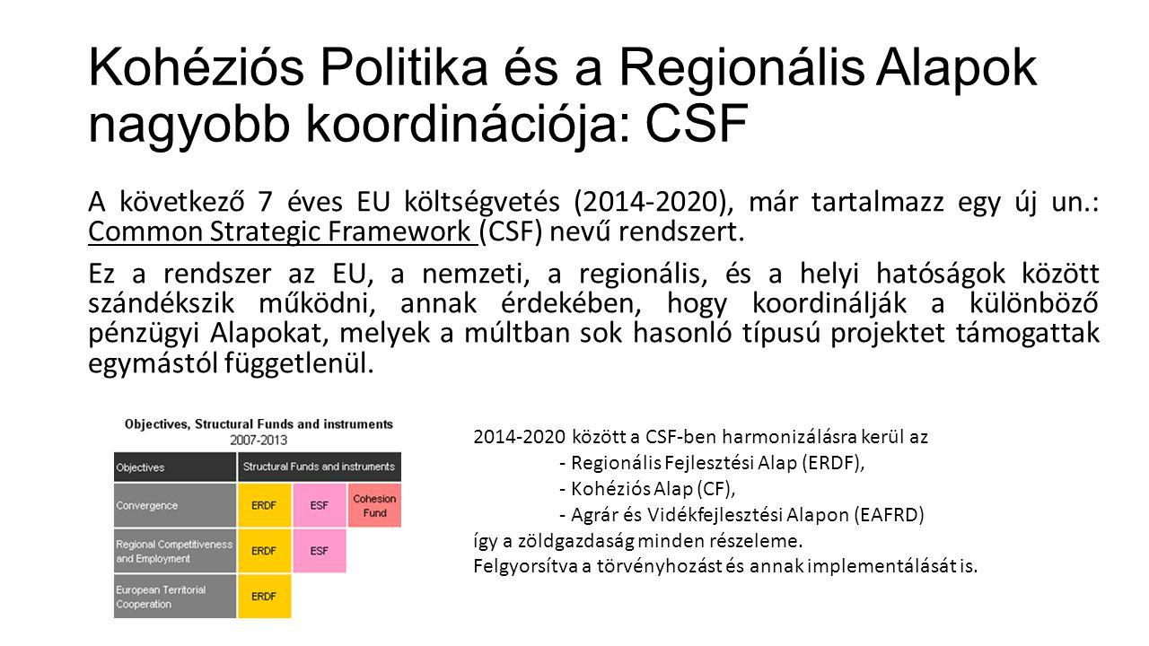 Kohéziós Politika és a Regionális Alapok nagyobb koordinációja: CSF