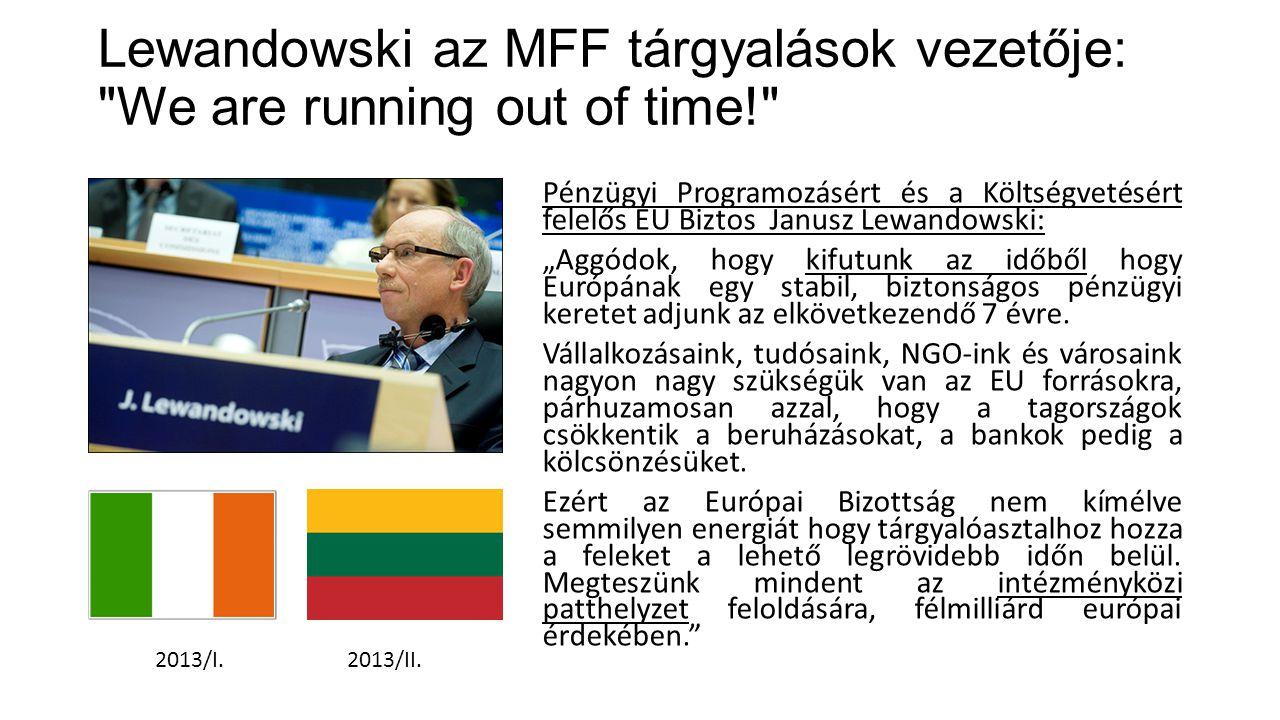 Lewandowski az MFF tárgyalások vezetője: We are running out of time!