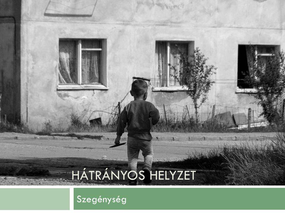 Hátrányos helyzet Szegénység