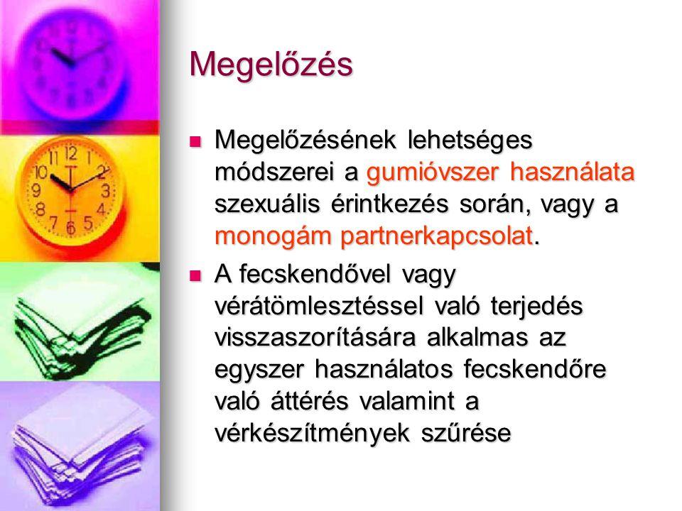 Megelőzés Megelőzésének lehetséges módszerei a gumióvszer használata szexuális érintkezés során, vagy a monogám partnerkapcsolat.