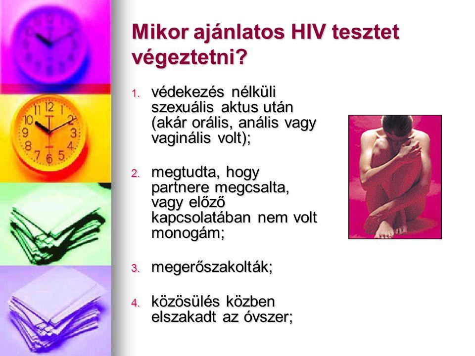 Mikor ajánlatos HIV tesztet végeztetni