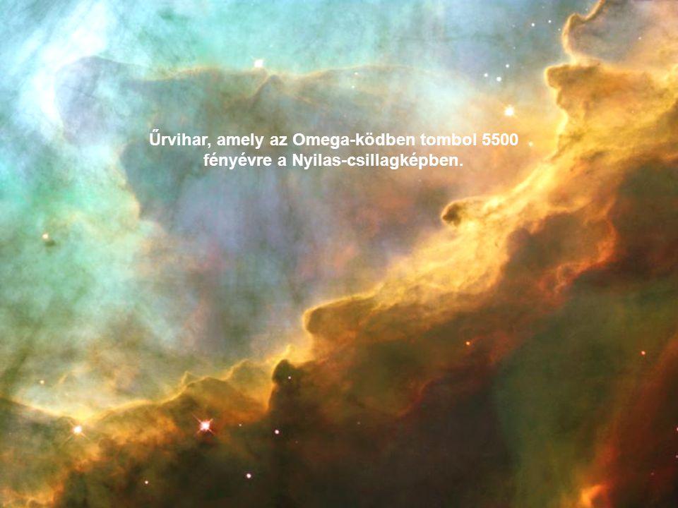 Űrvihar, amely az Omega-ködben tombol 5500 fényévre a Nyilas-csillagképben.